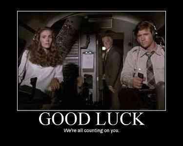 Airplane Movie Meme Good Luck